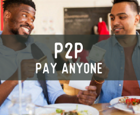 P2P Pay Anyone