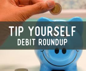 Tip Yourself Debit Roundup