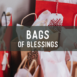 Bags of Blessings