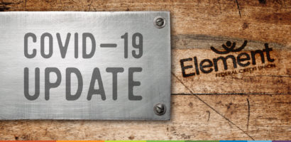 COVID-19 Update - Element Federal Credit Union